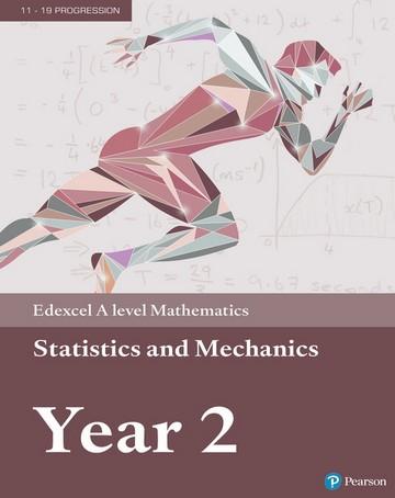 Edexcel A level Mathematics Statistics & Mechanics Year 2 Textbook + e-book -
