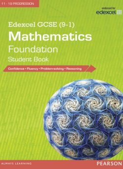 Edexcel GCSE (9-1) Mathematics: Foundation Student Book -
