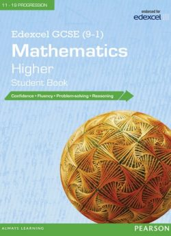 Edexcel GCSE (9-1) Mathematics: Higher Student Book -