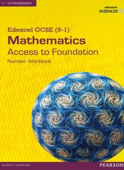 Edexcel GCSE (9-1) Mathematics - Access to Foundation Workbook: Number -