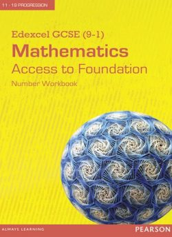 Edexcel GCSE (9-1) Mathematics - Access to Foundation Workbook: Number (Pack of 8) -