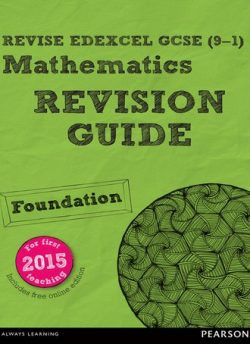 REVISE Edexcel GCSE (9-1) Mathematics Foundation Revision Guide (with online edition): Foundation: REVISE Edexcel GCSE (9-1) Mathematics Foundation Revision Guide (with online edition) - Harry Smith