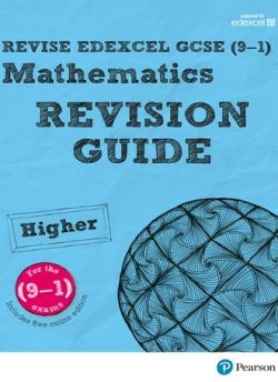 REVISE Edexcel GCSE (9-1) Mathematics Higher Revision Guide (with online edition): Higher: REVISE Edexcel GCSE (9-1) Mathematics Higher Revision Guide (with online edition) - Harry Smith