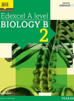 Edexcel A level Biology B Student Book 2 + ActiveBook - Ann Fullick