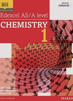 Edexcel AS/A level Chemistry Student Book 1 + ActiveBook - Cliff Curtis