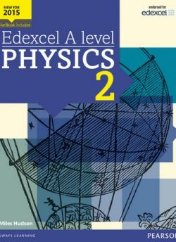 Edexcel A level Physics Student Book 2 + ActiveBook - Miles Hudson