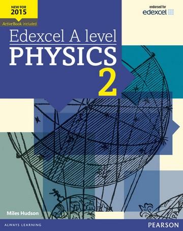 Edexcel A level Physics Student Book 2 + ActiveBook - Miles Hudson
