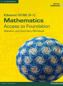 Edexcel GCSE (9-1) Mathematics - Access to Foundation Workbook: Statistics & Geometry pack of 8 -