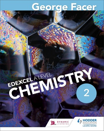 George Facer's A Level Chemistry Student Book 2 - George Facer