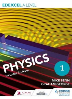 Edexcel A Level Physics Student Book 1 - Mike Benn