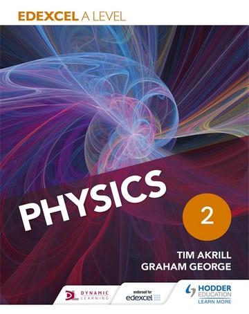 Edexcel A Level Physics Student Book 2 - Tim Akrill