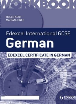 Edexcel International GCSE and Certificate German Grammar Workbook - Helen Kent