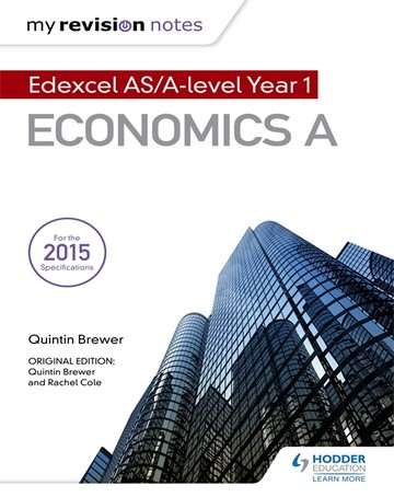 My Revision Notes: Edexcel AS Economics Second Edition - Quintin Brewer