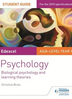 Edexcel Psychology Student Guide 2: Biological psychology and learning theories - Christine Brain