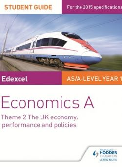 Edexcel Economics A Student Guide: Theme 2 The UK economy - performance and policies - Rachel Cole