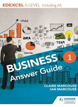 Edexcel Business A Level Year 1: Answer guide: Including AS - Ian Marcouse