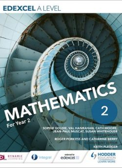 Edexcel A Level Mathematics Year 2 - Sophie Goldie