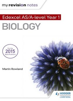 My Revision Notes: Edexcel AS Biology B - Martin Rowland