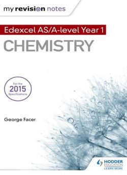 My Revision Notes: Edexcel AS Chemistry - George Facer