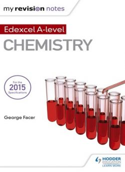 My Revision Notes: Edexcel A Level Chemistry - George Facer