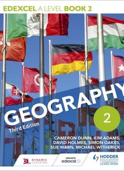 Edexcel A level Geography Book 2 Third Edition - Cameron Dunn