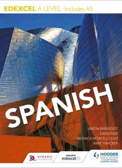 Edexcel A level Spanish (includes AS) - Monica Morcillo Laiz