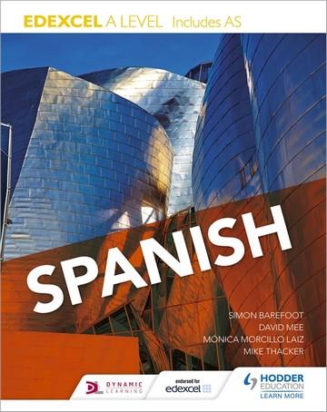 Edexcel A level Spanish (includes AS) - Monica Morcillo Laiz