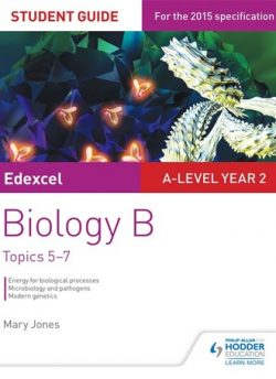 Edexcel A-level Year 2 Biology B Student Guide: Topics 5-7 - Mary Jones