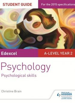 Edexcel A-level Psychology Student Guide 4: Psychological skills - Christine Brain