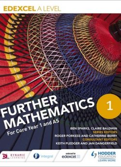 Edexcel A Level Further Mathematics Core Year 1 (AS) - Ben Sparks