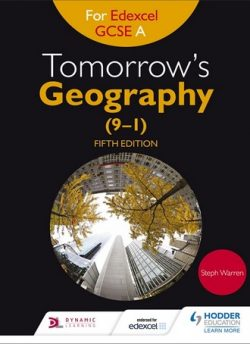 Tomorrow's Geography for Edexcel GCSE (9-1) A Fifth Edition - Steph Warren