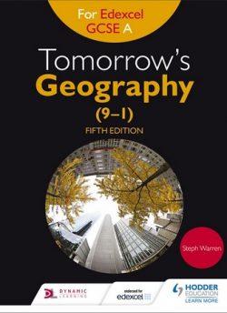 Tomorrow's Geography for Edexcel GCSE (9-1) A Fifth Edition - Steph Warren
