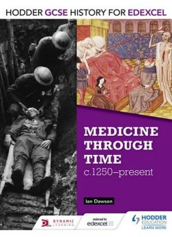 Hodder GCSE History for Edexcel: Medicine Through Time