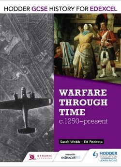 Hodder GCSE History for Edexcel: Warfare through time