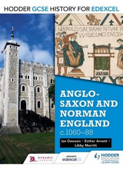 Hodder GCSE History for Edexcel: Anglo-Saxon and Norman England