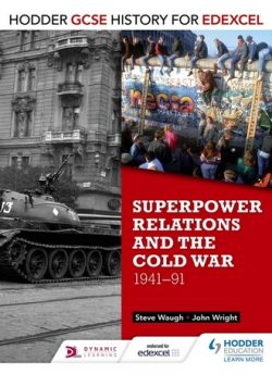 Hodder GCSE History for Edexcel: Superpower relations and the Cold War