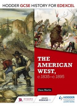 Hodder GCSE History for Edexcel: The American West