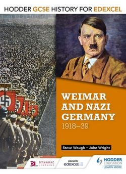 Hodder GCSE History for Edexcel: Weimar and Nazi Germany