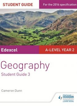 Edexcel A-level Year 2 Geography Student Guide 3: The Water Cycle and Water Insecurity; The Carbon Cycle and Energy Security; Superpowers - Cameron Dunn