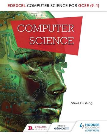 Edexcel Computer Science for GCSE Student Book - Steve Cushing
