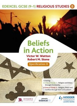 Edexcel Religious Studies for GCSE (9-1): Beliefs in Action (Specification B) - Victor W. Watton