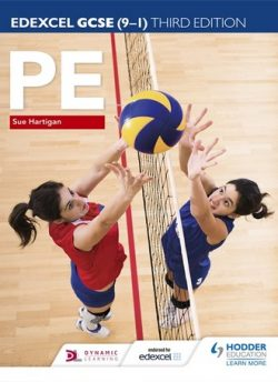 Edexcel GCSE (9-1) PE Third Edition - Sue Hartigan
