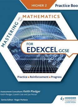 Mastering Mathematics Edexcel GCSE Practice Book: Higher 2 - Keith Pledger