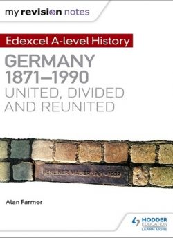 My Revision Notes: Edexcel A-level History: Germany