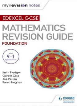 Edexcel GCSE Maths Foundation: Mastering Mathematics Revision Guide - Keith Pledger