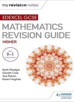 Edexcel GCSE Maths Higher: Mastering Mathematics Revision Guide - Keith Pledger