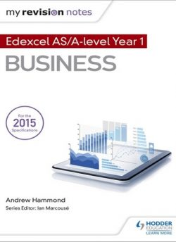 My Revision Notes: Edexcel AS Business - Andrew Hammond