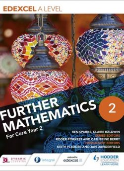 Edexcel A Level Further Mathematics Core Year 2 - Ben Sparks