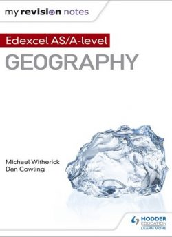 My Revision Notes: Edexcel AS/A-level Geography - Michael Witherick