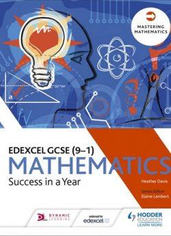 Edexcel GCSE Mathematics: Success in a Year - Heather Davis